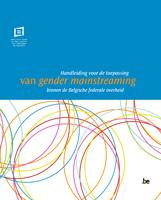 Cover Handleiding voor de toepassing van gender mainstreaming binnen de Belgische federale overheid
