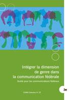 Cover Intégrer la dimension de genre dans la communication fédérale