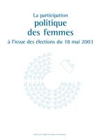 Couverture La participation politique des femmes à l'issue des élections du 18 mai 2003