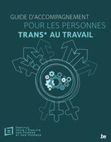 Guide d'accompagnement pour les personnes trans au travail