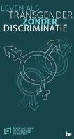Leven als transgender zonder discriminatie